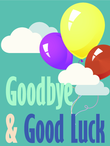 Goodbye & Good Luck Balloon Card