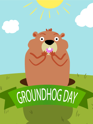 Sunny Day! Groundhog Day Card