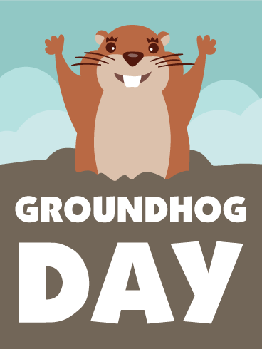 Cloudy! Groundhog Day Card