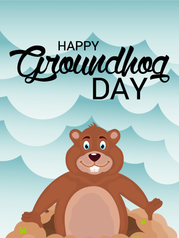 Yey! It's Cloudy - Groundhog Day Card