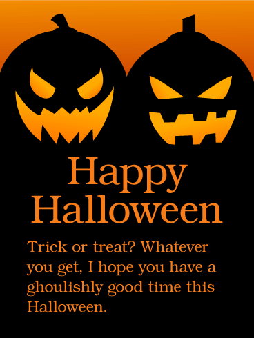 Have a Ghoulishly Good Time - Happy Halloween Card