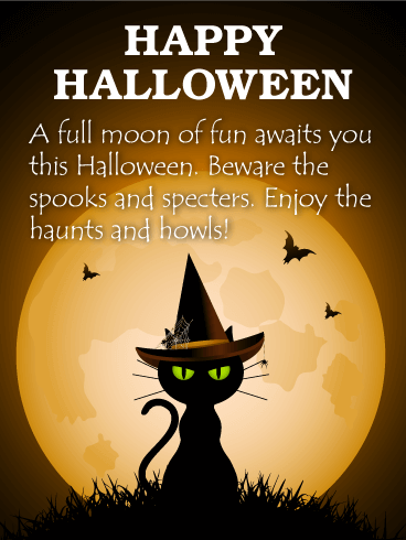 Enjoy the Haunts and Howls! Happy Halloween Card
