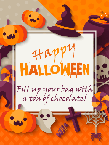 Tons of Chocolate – Happy Halloween Card