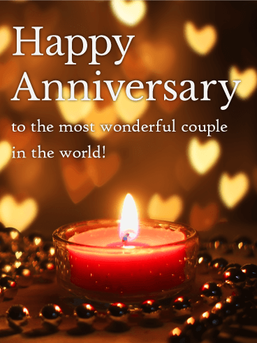 To the World's Most Wonderful Couple! - Happy Anniversary Card