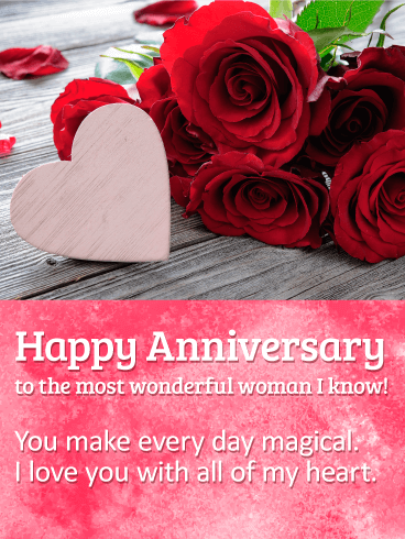 To the Most Wonderful Woman - Happy Anniversary Card