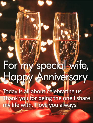 For my Special Wife - Happy Anniversary Card