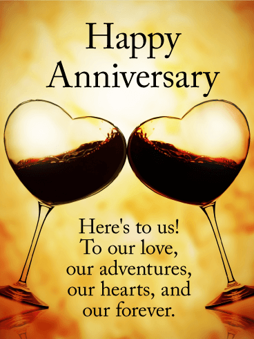 To our Love! Happy Anniversary Card