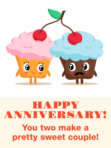 To A Pretty Sweet Funny Anniversary Card