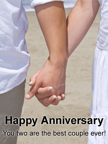 You two are the best couple ever! - Happy Anniversary Card