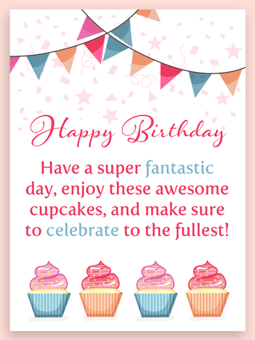 Enjoy the Cupcakes – Happy Birthday Card