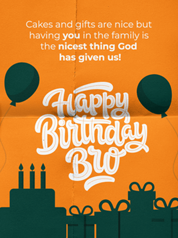Nicest Gift – Birthday Card for Brother