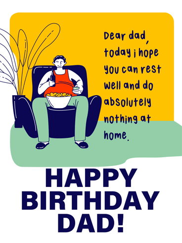 Do Nothing Please? – Birthday Cards for Father