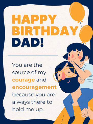 Source of Courage – Birthday Cards for Father
