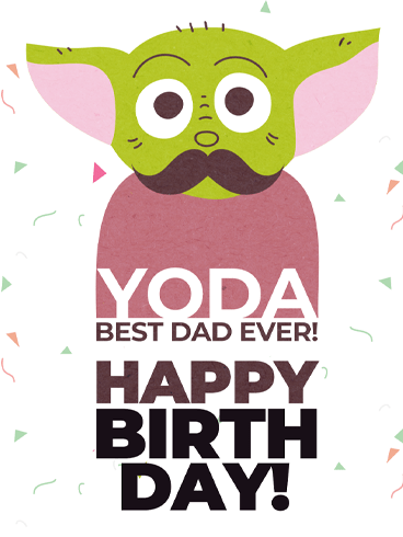 Yoda Best! – Birthday Cards for Father