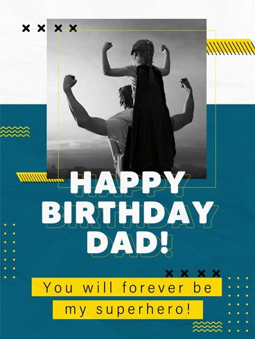 A Superhero – Birthday Cards for Father