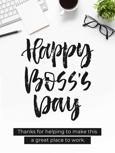 Teamwork Make The Dream Work –  Happy Boss's Day Cards