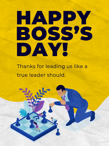 Like A Chess Player –  Happy Boss's Day Cards