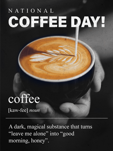Kaw-Fee – National Coffee Day Card