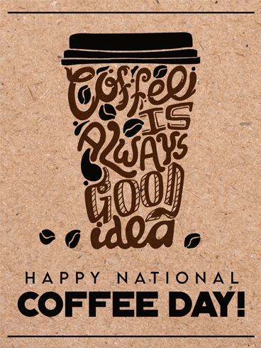 Coffee Is A Language – National Coffee Day Card
