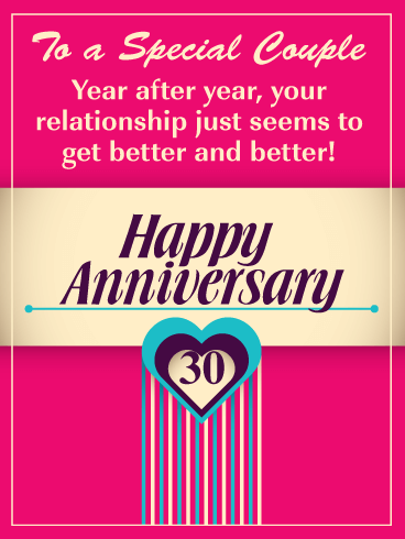 It Gets Better and Better – Happy 30th Milestone Anniversary Card for Couple