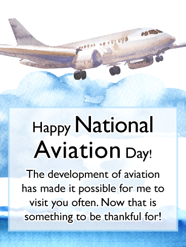 Able to Visit You – Happy Aviation Day Card