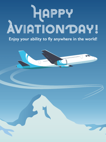 Flying Over Mountain Top – Happy Aviation Day Card