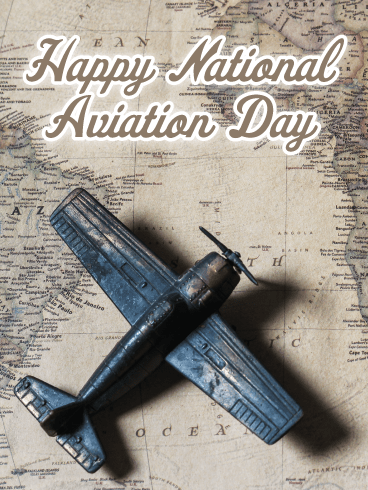 Antique Plane – Happy Aviation Day Card