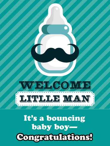 Welcome Little Man- Card for Baby Boy