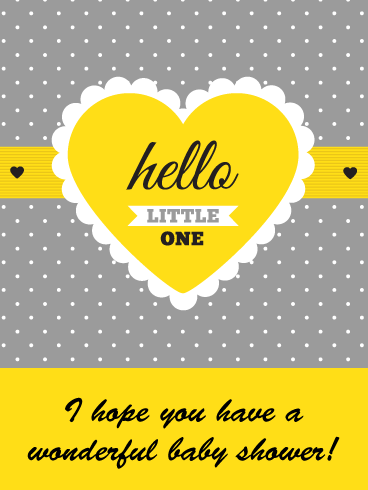 Hello Little One- Happy Baby Shower Card