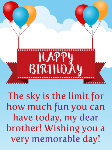 The Sky is the Limit! - Happy Birthday Card for Brother