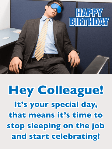 Sleeping on the Job - Happy Birthday Card for Colleague