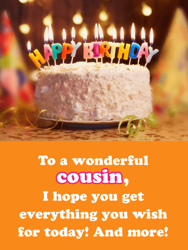 All You Wish For- Happy Birthday Card for Cousin