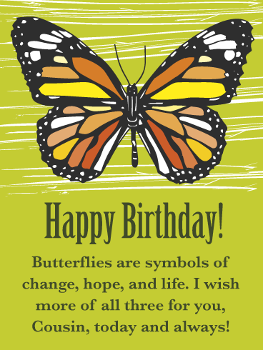 Change, Hope, Life- Happy Birthday Card for Cousin