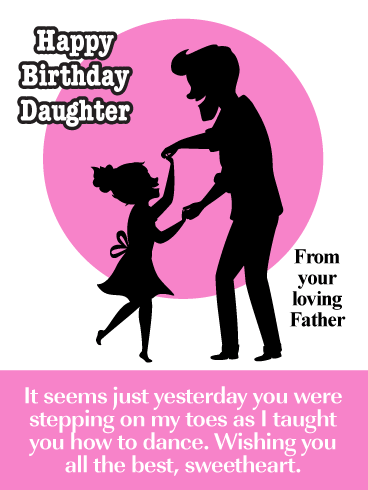 Father Daughter Dance- Happy Birthday Wishes Card