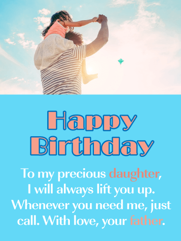 Lift Her Up- Happy Birthday Card for Daughter from Father