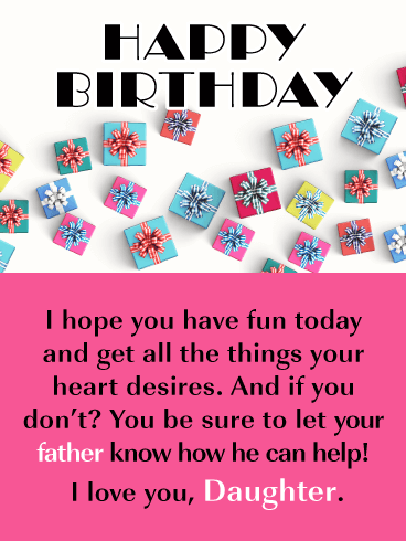 All Your Heart Desires- Happy Birthday Card for Daughter from Father