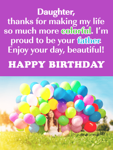 Add Color to My Life- Happy Birthday Card for Daughter from Father