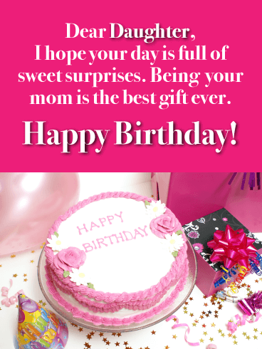Enjoy Full of Sweet Surprises - Happy Birthday Cards for Daughter From Mother