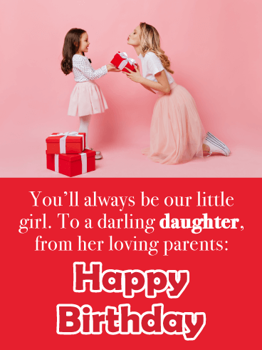 Always My Little Girl- Happy Birthday Card for Daughter from Parents