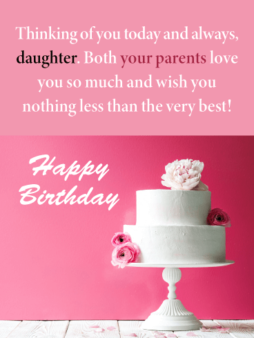 Nothing Less Than The Best Happy Birthday Card For Daughter From Parents Birthday Greeting Cards By Davia