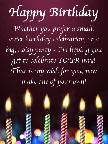 Have it Your Way - Happy Birthday Wishes Card for Everyone