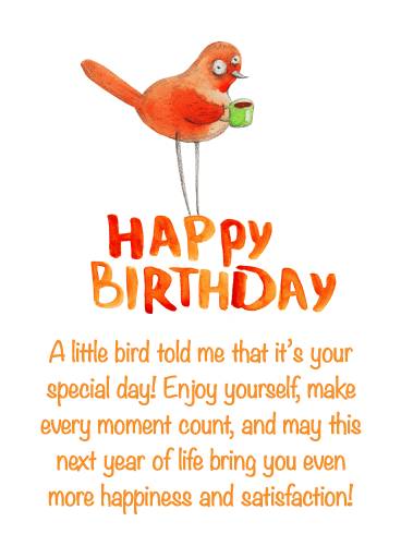 Have a Good Bird Day - Happy Birthday Wishes Card for Everyone