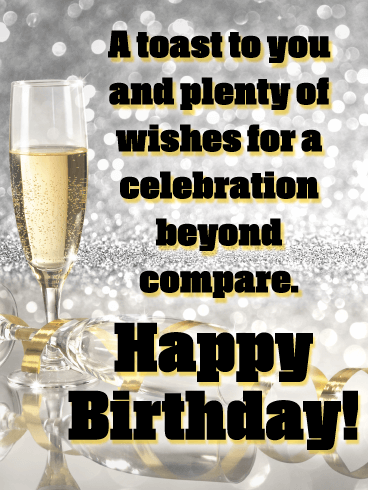 A Toast to You - Happy Birthday Wishes Card for Everyone
