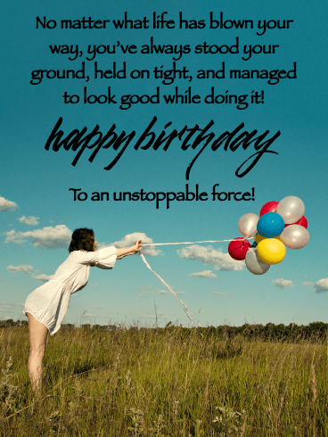 Unstoppable Force - Happy Birthday Wishes Card for Everyone