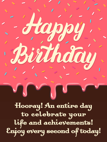 Pink Frosting - Happy Birthday Wishes Card for Everyone