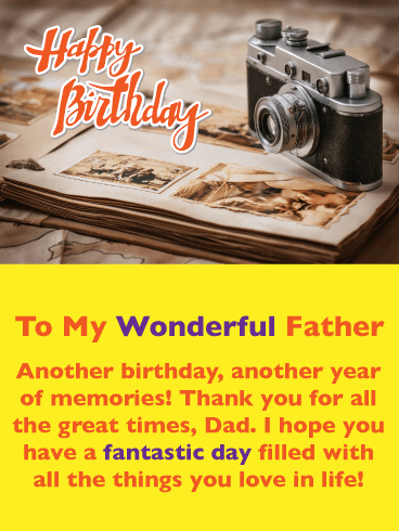Great Times - Happy Birthday Card for Father