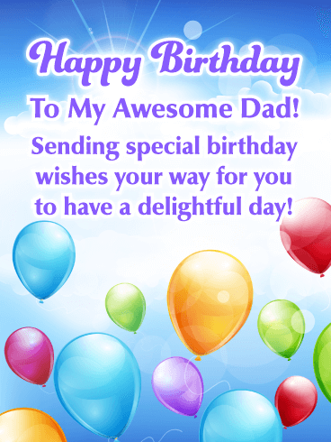 Celebration Balloons - Happy Birthday Card for Father