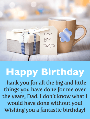 Thanks for all You've Done - Happy Birthday Card for Father