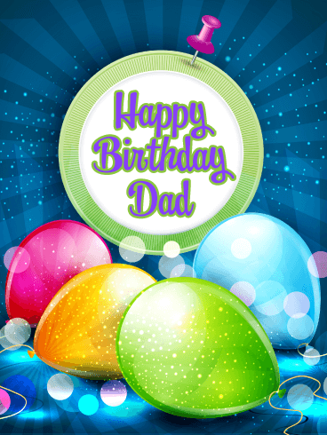 Sparkling Balloons - Happy Birthday Card for Father