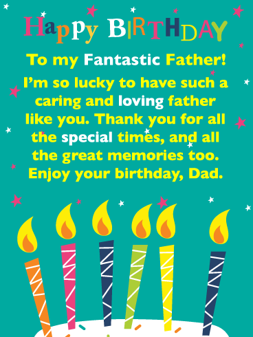 Special Times Happy Birthday Card For Father Birthday Greeting